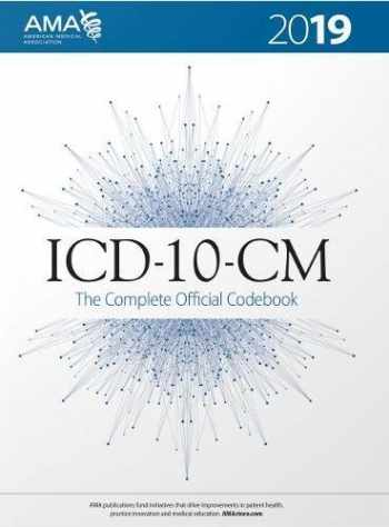 ICD-10-CM 2019 the Complete Official Codebook (ICD-10-CM the Complete Official Codebook)