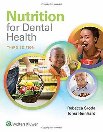 9781496333438-1496333438-Nutrition for Dental Health: A Guide for the Dental Professional