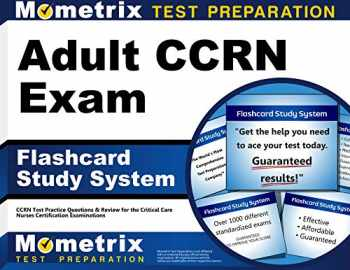 9781609712716-1609712714-Adult CCRN Exam Flashcard Study System: CCRN Test Practice Questions & Review for the Critical Care Nurses Certification Examinations (Cards)