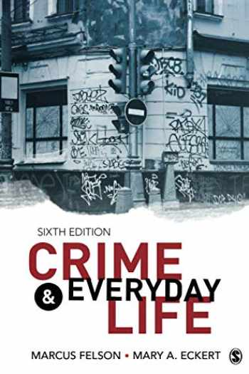 9781506394787-1506394787-Crime and Everyday Life: A Brief Introduction (NULL)