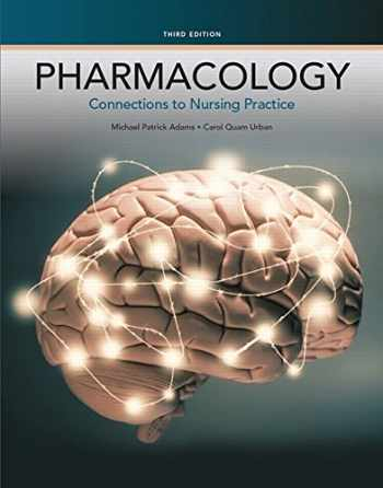 9780133923612-0133923614-Pharmacology: Connections to Nursing Practice (3rd Edition)