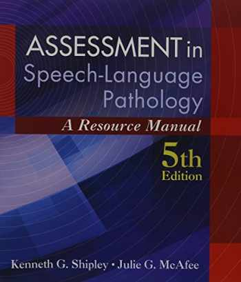 9781285198071-1285198077-Assessment in Speech-Language Pathology: A Resource Manual (Book Only)