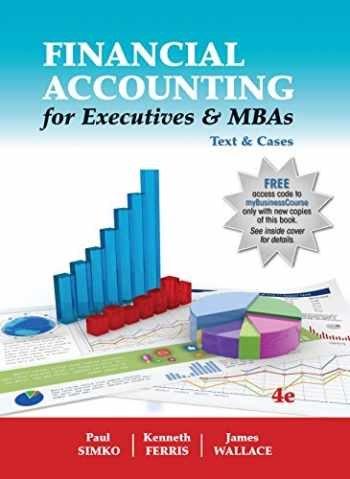 9781618531988-1618531980-Financial Accounting for Executives & MBAs Text & Cases 4th Edition