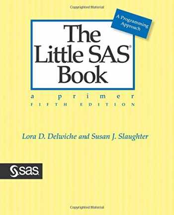 9781612903439-1612903436-The Little SAS Book: A Primer, Fifth Edition