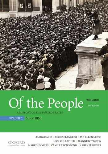 9780190254896-0190254890-Of the People: A History of the United States, Volume 2: Since 1865, with Sources