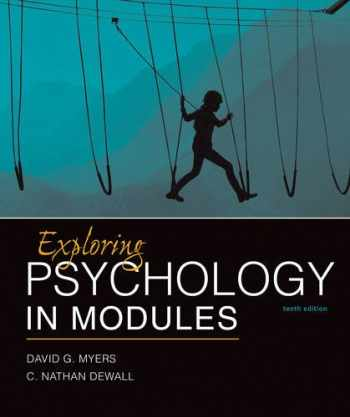 9781464154386-1464154384-Exploring Psychology in Modules