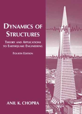 9780132858038-0132858037-Dynamics of Structures (4th Edition) (Prentice-hall International Series in Civil Engineering and Engineering Mechanics)