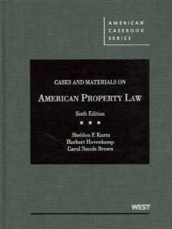 9780314265357-031426535X-Cases and Materials on American Property Law, 6th (American Casebook Series)