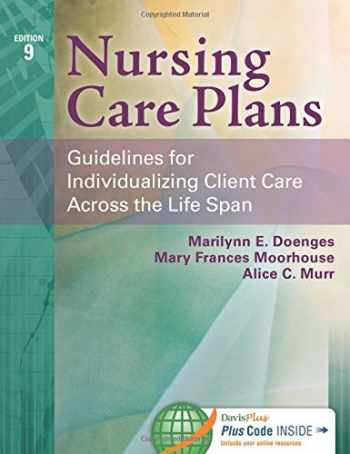 9780803630413-0803630417-Nursing Care Plans: Guidelines for Individualizing Client Care Across the Life Span