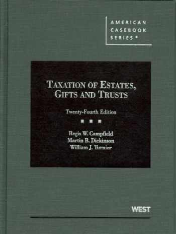 9780314202796-031420279X-Taxation of Estates, Gifts and Trusts (American Casebook Series)