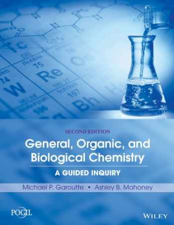 9781118801352-1118801350-General, Organic, and Biological Chemistry: A Guided Inquiry