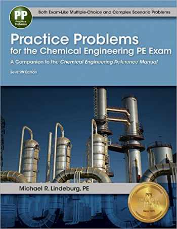sell buy or rent practice problems for the chemical engineering pe rh booksrun com chemical engineering reference manual for the pe exam free download fe chemical engineering reference manual