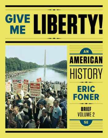 9780393603408-0393603407-Give Me Liberty!: An American History (Fifth Brief Edition)  (Vol. 2)
