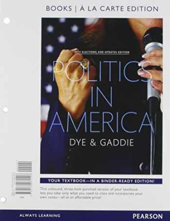 9780134081557-0134081552-Politics in America, 2014 Elections and Updates Edition, Books A La Carte (10th Edition)