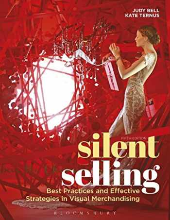 9781501315497-1501315498-Silent Selling: Best Practices and Effective Strategies in Visual Merchandising