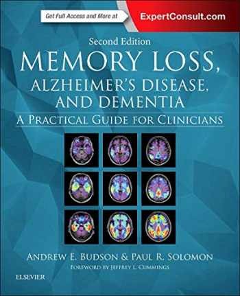 9780323286619-0323286615-Memory Loss, Alzheimer's Disease, and Dementia: A Practical Guide for Clinicians