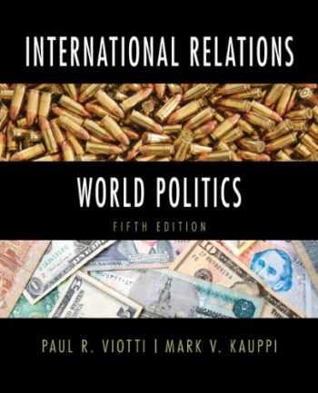 9780205854646-0205854648-International Relations and World Politics (5th Edition)