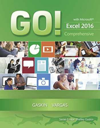 9780134443928-0134443926-GO! with Microsoft Excel 2016 Comprehensive (GO! for Office 2016 Series)