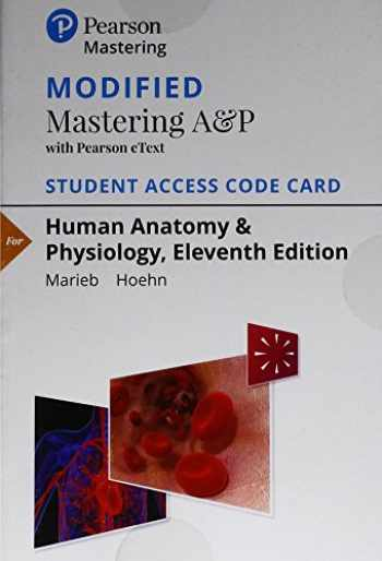 9780134763415-0134763416-Modified Mastering A&P with Pearson eText -- Standalone Access Card -- for Human Anatomy & Physiology (11th Edition)