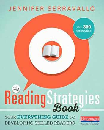 9780325074337-032507433X-The Reading Strategies Book: Your Everything Guide to Developing Skilled Readers