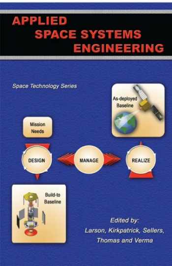 9780073408866-0073408867-Applied Space Systems Engineering (Space Technology)