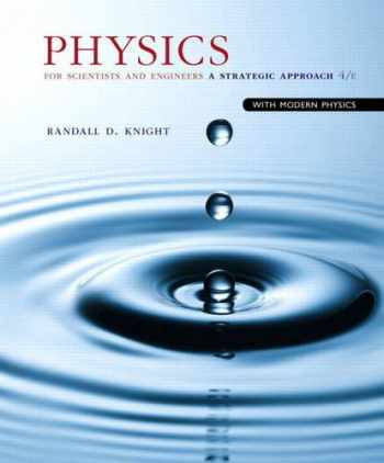 9780133942651-0133942651-Physics for Scientists and Engineers: A Strategic Approach with Modern Physics (4th Edition)