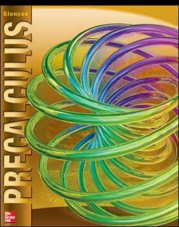 9780076602186-0076602184-Glencoe Precalculus Student Edition (ADVANCED MATH CONCEPTS)