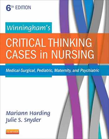 9780323289610-0323289614-Winningham's Critical Thinking Cases in Nursing: Medical-Surgical, Pediatric, Maternity, and Psychiatric, 6e
