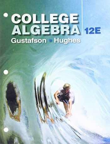 9781337604642-133760464X-Bundle: College Algebra, Loose-leaf Version + WebAssign Printed Access Card for Gustafson/Hughes' College Algebra, Single-Term