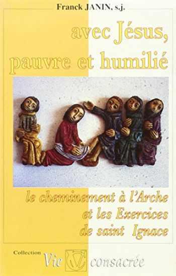 Sell, Buy or Rent Avec Jésus, pauvre et humilié : Le ...