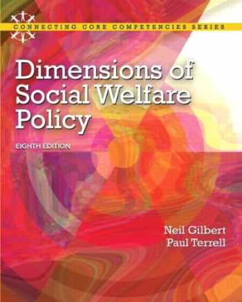 9780205096893-0205096891-Dimensions of Social Welfare Policy (8th Edition) (Connecting Core Competencies)