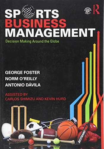 9781138919549-1138919543-Sports Business Management: Decision Making Around the Globe