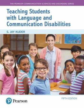 Teaching Students with Language and Communication Disabilities (5th Edition)