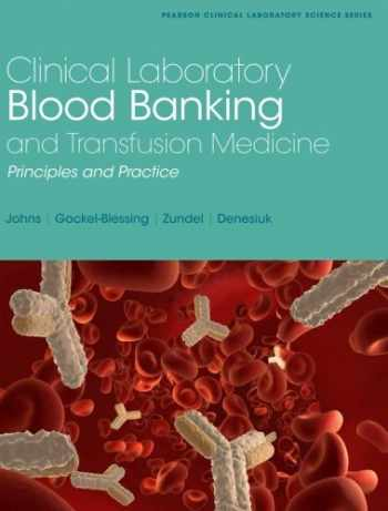 9780130833310-0130833312-Clinical Laboratory Blood Banking and Transfusion Medicine Practices (Pearson Clinical Laboratory Science)