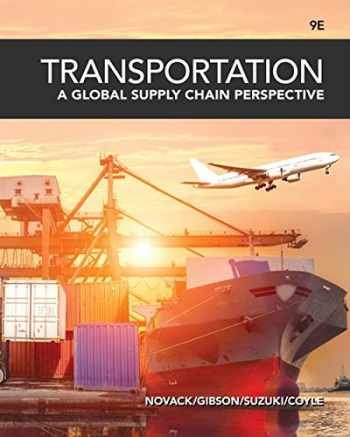 9781337406642-1337406643-Transportation: A Global Supply Chain Perspective