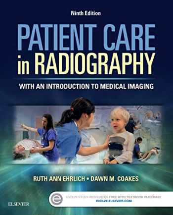 9780323353762-0323353762-Patient Care in Radiography: With an Introduction to Medical Imaging
