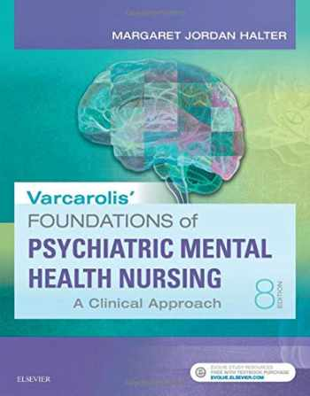 9780323389679-0323389678-Varcarolis' Foundations of Psychiatric Mental Health Nursing: A Clinical Approach, 8e