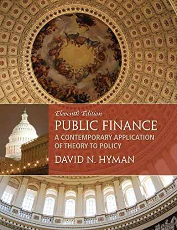 9781285173955-1285173953-Public Finance: A Contemporary Application of Theory to Policy
