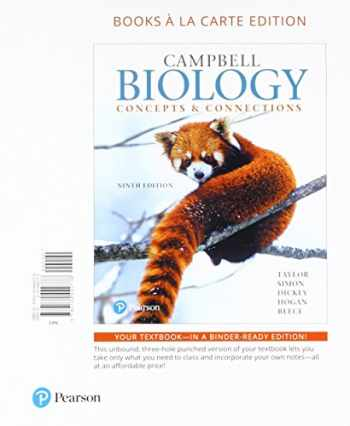 9780134536347-0134536347-Campbell Biology: Concepts & Connections, Books a la Carte Plus MasteringBiology with Pearson eText -- Access Card Package (9th Edition)