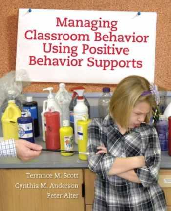 9780205498345-0205498345-Managing Classroom Behavior Using Positive Behavior Supports