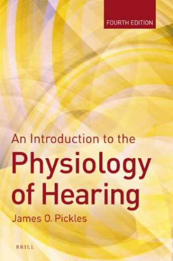 9789004243774-9004243771-An Introduction to the Physiology of Hearing: Fourth Edition