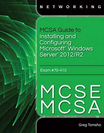 9781285868653-128586865X-MCSA Guide to Installing and Configuring Microsoft Windows Server 2012 /R2, Exam 70-410