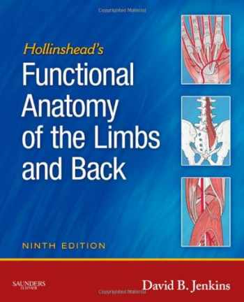 9781416049807-1416049800-Hollinshead's Functional Anatomy of the Limbs and Back