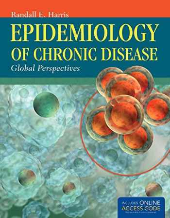 9781449653286-1449653286-Epidemiology Of Chronic Disease: Global Perspectives