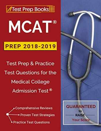 Sell, Buy or Rent MCAT Prep 2018-2019: Test Prep & Practice