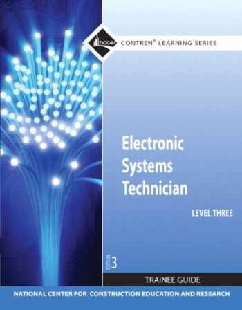 9780132578233-0132578239-Electronic Systems Technician Level 3 Trainee Guide, Paperback (3rd Edition) (Contren Learning Series)