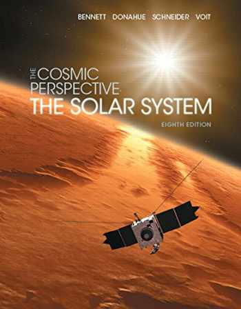 9780134073811-0134073819-The Cosmic Perspective: The Solar System (8th Edition) (Bennett Science & Math Titles)