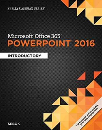 9781305870796-1305870794-Shelly Cashman Series Microsoft Office 365 & PowerPoint 2016: Introductory