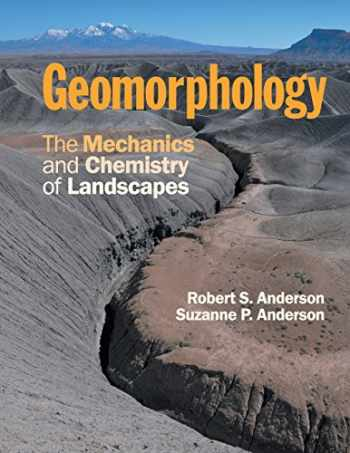 9780521519786-0521519780-Geomorphology: The Mechanics and Chemistry of Landscapes