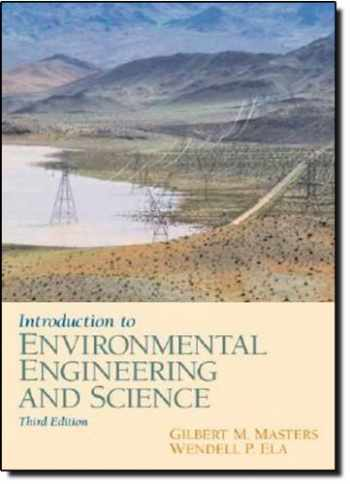 9780131481930-0131481932-Introduction to Environmental Engineering and Science (3rd Edition)